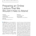 Preparing an Online Lecture That We Wouldn't Hate to Attend